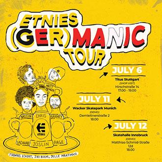 The etnies (ger)MANIC Tour